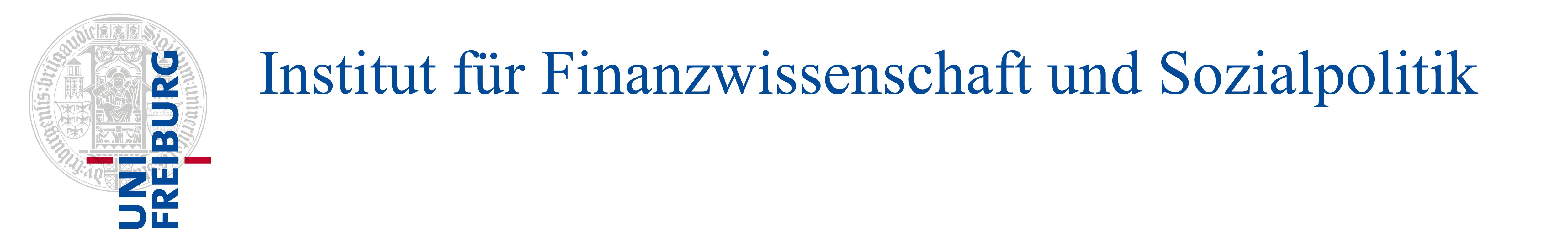 Institut für Finanzwissenschaft und Sozialpolitik – Universität Freiburg